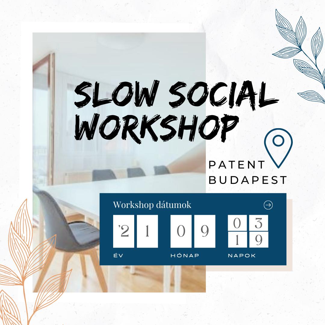 Őszi Slow Social Workshop